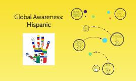 Global Awareness: Hispanic