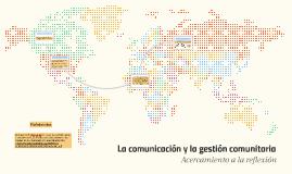La comunicación y la gestión comunitaria