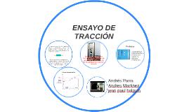 Copy of ENSAYO DE TRACCIÓN