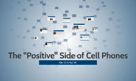 "The ""Positive"" Side of Cell Phones"
