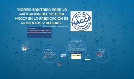 """""""NORMA SANITARIA PARA LA APLICACIÓN DEL SISTEMA HACCP EN LA"""