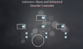 Substance Abuse and Behavioral Disorder Counselor