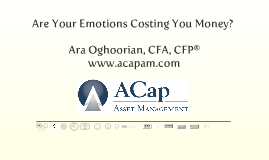Behavioral Finance: Are Your Emotions Costing You Money?