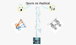 Opera en Musical
