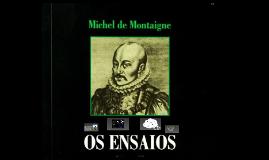 Comentários gerais da obra Ensaio de M. Montaigne
