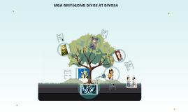 Copy of Copy of MGA GRIYEGONG DIYOS AT DIYOSA