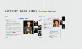 Director Case Study