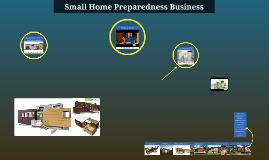 Preparedness Prefab Home Business