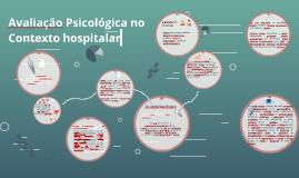 Avaliação Psicológica no Contexto hospitalar.