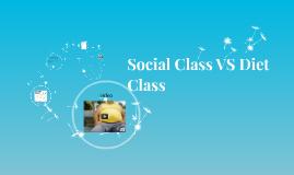 Social Class VS Diet Class