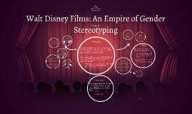 Walt Disney Films: An Empire of Gender Stereotyping