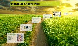 Individual Change Plan