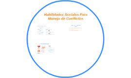 Habilidades Sociales Para Manejo de Conflictos