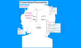 Connections Presentation