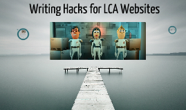 Writing hacks for LCA Websites