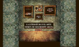 LA LITERATURA Y EL ARTE DEBEN DE SER REDITUABLES