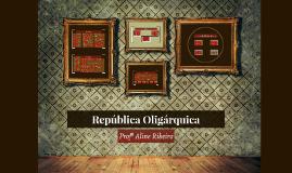 República Oligárquica