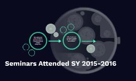 Seminars Attended SY 2015-2016