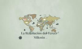 La Revolución del Tercer Milenio