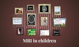 MRI in children