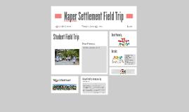 Naper Settlement Field Trip