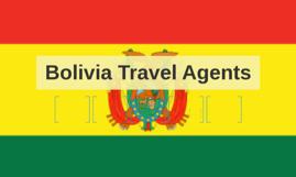 Bolivia Travel Agents