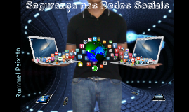 Segurança nas Redes Sociais 2.0