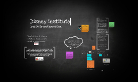 Copy of Disney Institute - Creativity and Innovation