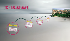 TIC- TAC ALMAZÁN