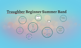 Traughber Beginner Summer Band