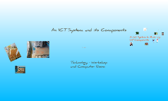 Visual Journey - Ict Systems and its Components