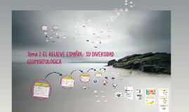 Tema 2 EL RELIEVE ESPAÑOL: SU DIVERSIDAD GEOMORFOLÓGICA