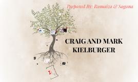 CRAIG AND MARK KIELBURGER