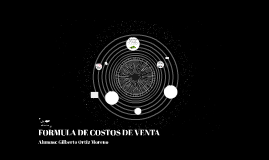 FORMULA DE COSTOS DE VENTA