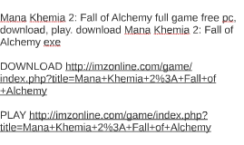 Mana Khemia 2: Fall of Alchemy full game free pc, download,