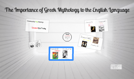 The Importance of Greek Mythology to the English Language