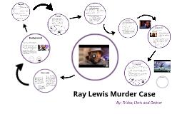 Ray Lewis Murder Case