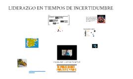 Copy of Copy of Liderazgo en tiempos de incertidumbre