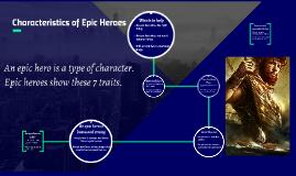 Copy of ELL Characteristics of Epic Heroes
