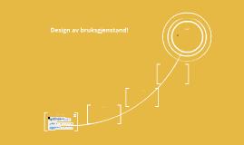 Design av bruksgjenstand!