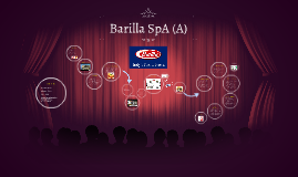 barilla spa a by sarah song on prezi