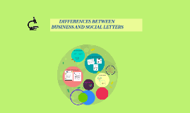 Copy of  DIFFERENCES BETWEEN BUSINESS AND A SOCIAL LETTERS