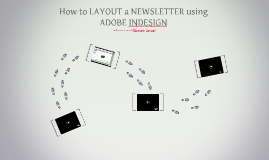 How to LAYOUT a NEWSLETTER using ADOBE INDESIGN