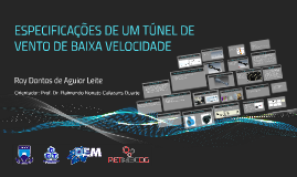 Copy of ESPECIFICAÇÕES DE UM TÚNEL DE VENTO DE BAIXA VELOCIDADE
