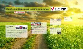 Marche nordique pour la survie au cancer