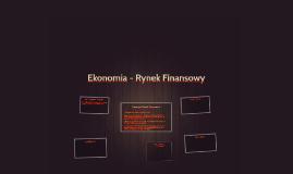 Ekonomia - Rynek Finansowy