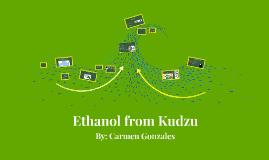 Ethanol from Kudzu