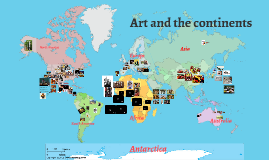 Art and the Continents