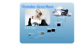 Filmmaker Alexia Moore