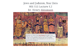 Jews and Judaism in the Year Zero